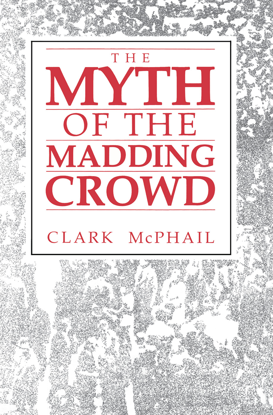 The Myth of the Madding Crowd book cover