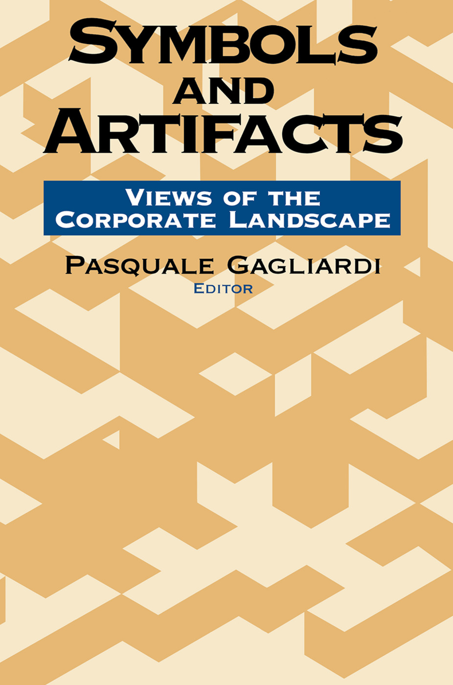 Symbols and Artifacts: Views of the Corporate Landscape, 1st Edition (Paperback) book cover