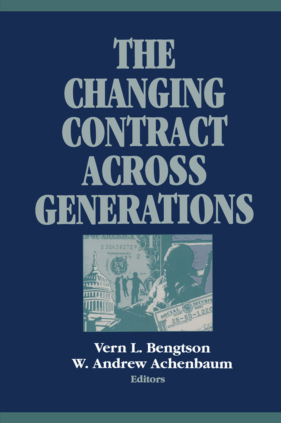 The Changing Contract across Generations: 1st Edition (Paperback) book cover