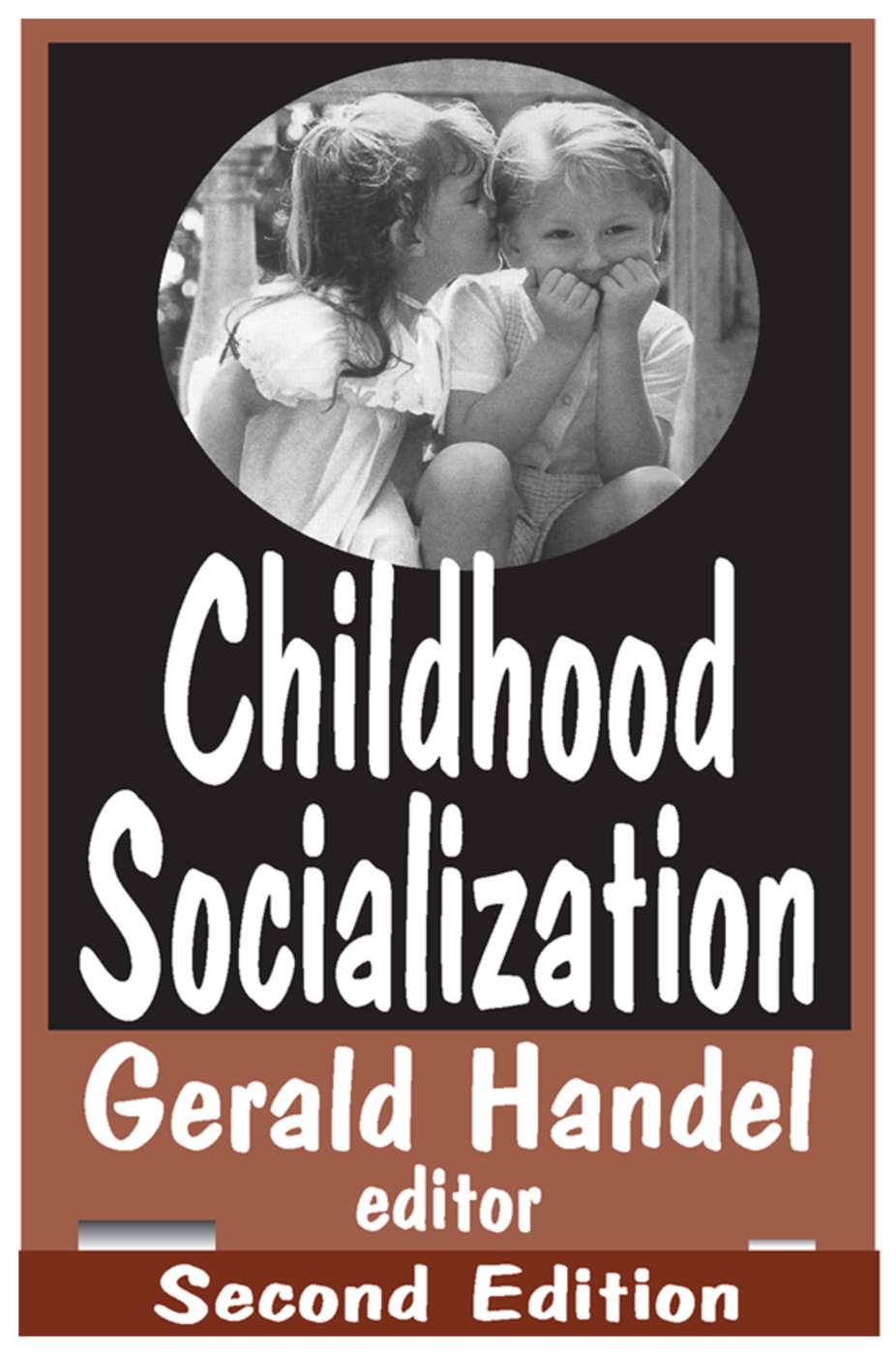 Childhood Socialization: 2nd Edition (Paperback) book cover
