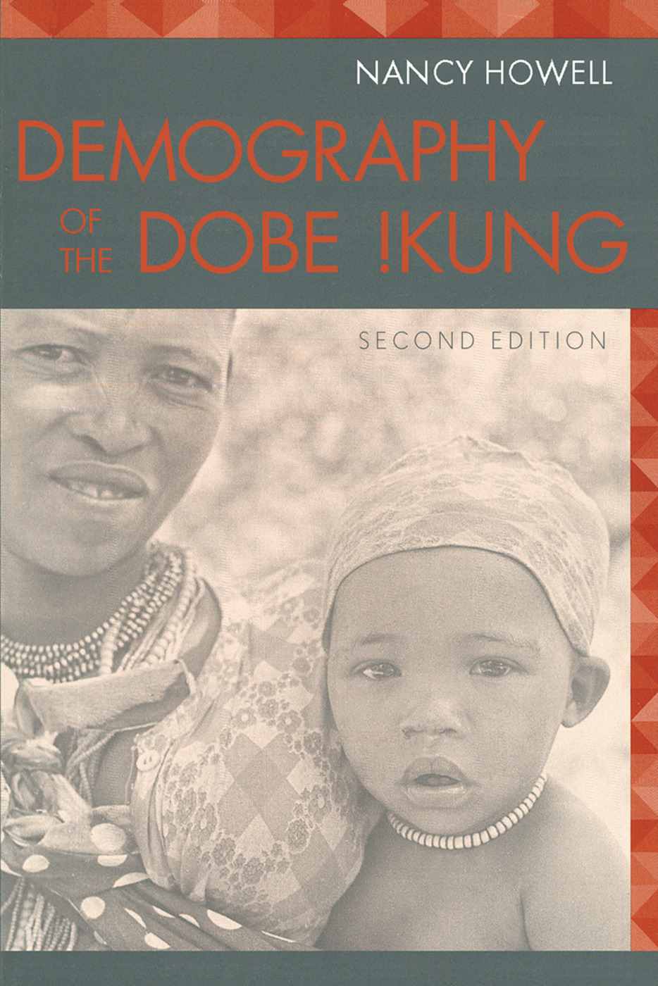 Demography of the Dobe! Kung: 2nd Edition (Paperback) book cover
