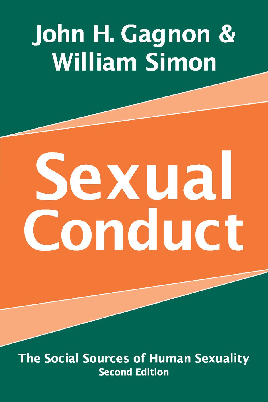 Sexual Conduct: The Social Sources of Human Sexuality, 2nd Edition (Paperback) book cover