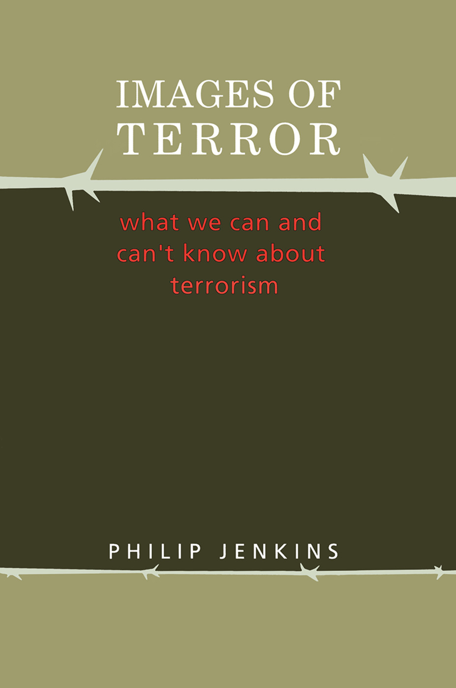 Images of Terror: What We Can and Can't Know about Terrorism, 1st Edition (Paperback) book cover
