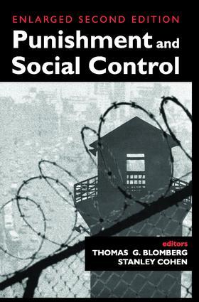 Punishment and Social Control: Essays in Honor of Sheldon L. Messinger, 2nd Edition (Paperback) book cover