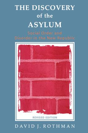 The Discovery of the Asylum: Social Order and Disorder in the New Republic, 2nd Edition (Paperback) book cover