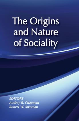 The Origins and Nature of Sociality: 1st Edition (Paperback) book cover