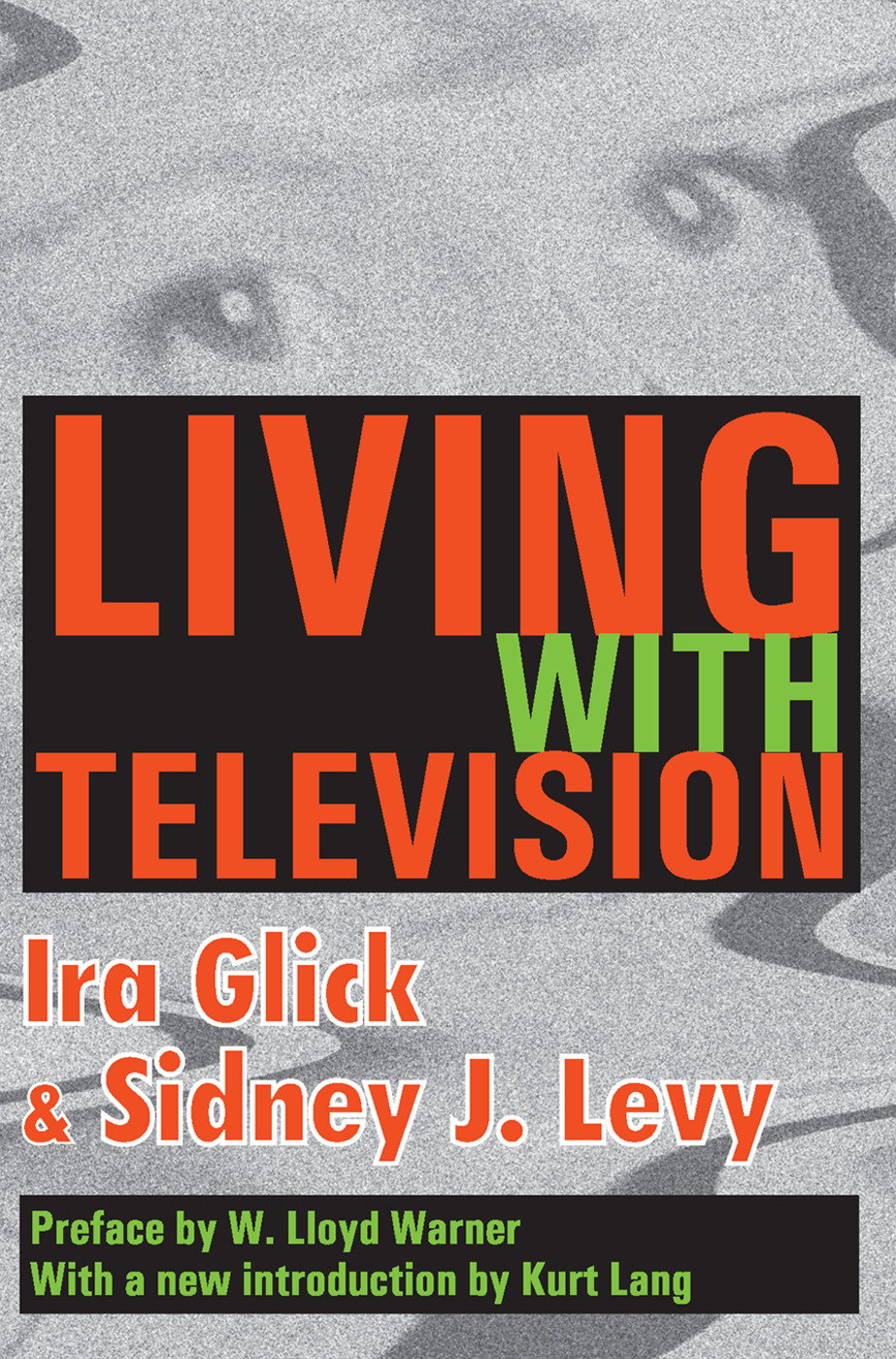 Living with Television: 1st Edition (Paperback) book cover