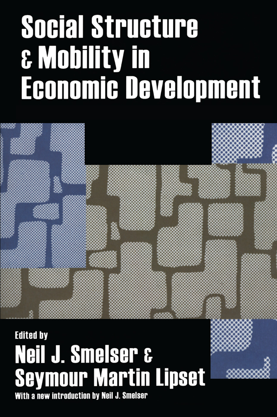 Social Structure and Mobility in Economic Development: 1st Edition (Paperback) book cover