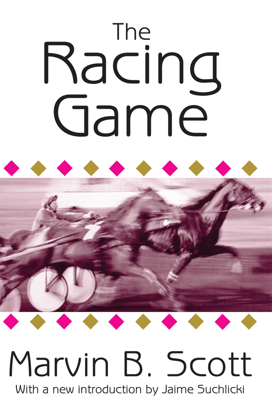 The Racing Game: 1st Edition (Paperback) book cover