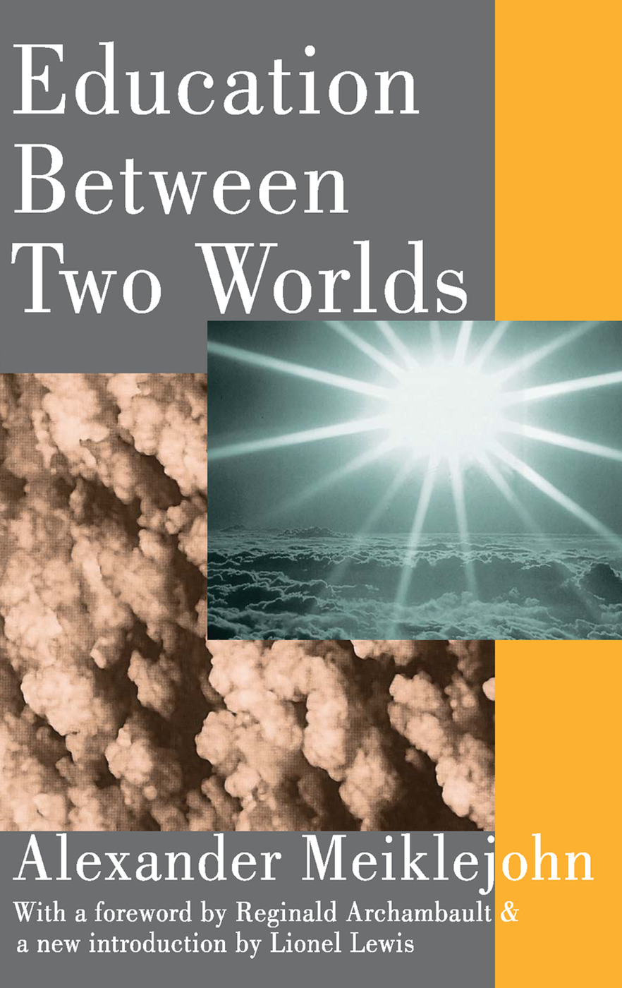 Education Between Two Worlds: 1st Edition (Paperback) book cover