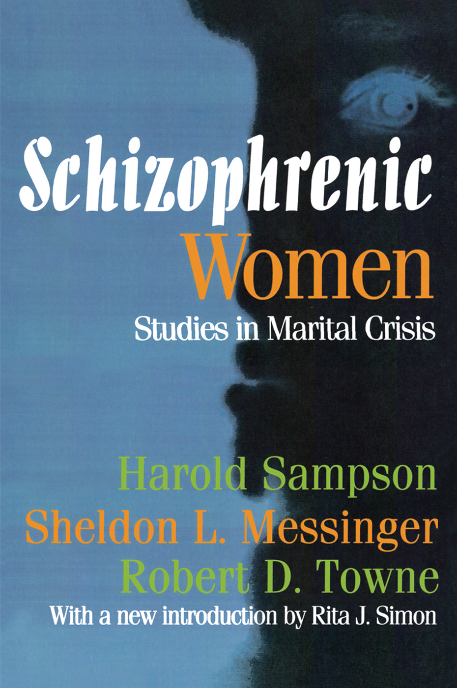 Schizophrenic Women: Studies in Marital Crisis, 1st Edition (Paperback) book cover