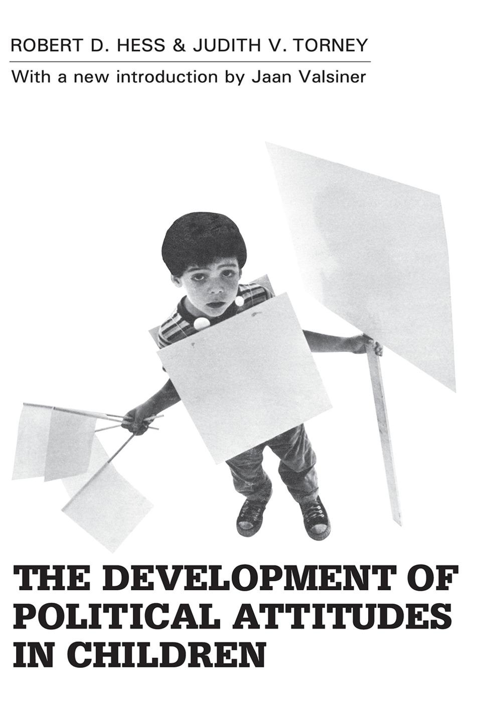 The Development of Political Attitudes in Children: 1st Edition (Paperback) book cover