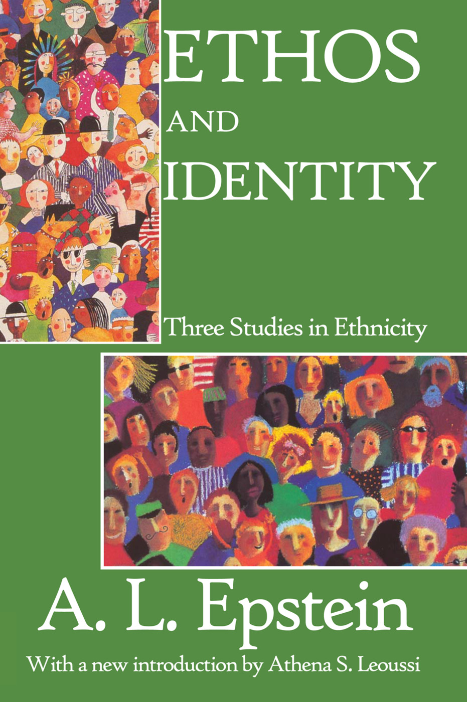 Ethos and Identity: Three Studies in Ethnicity, 1st Edition (Paperback) book cover