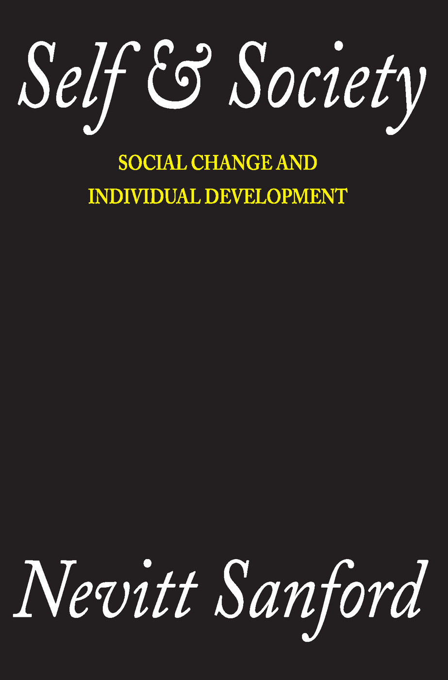 Self and Society: Social Change and Individual Development, 1st Edition (Paperback) book cover