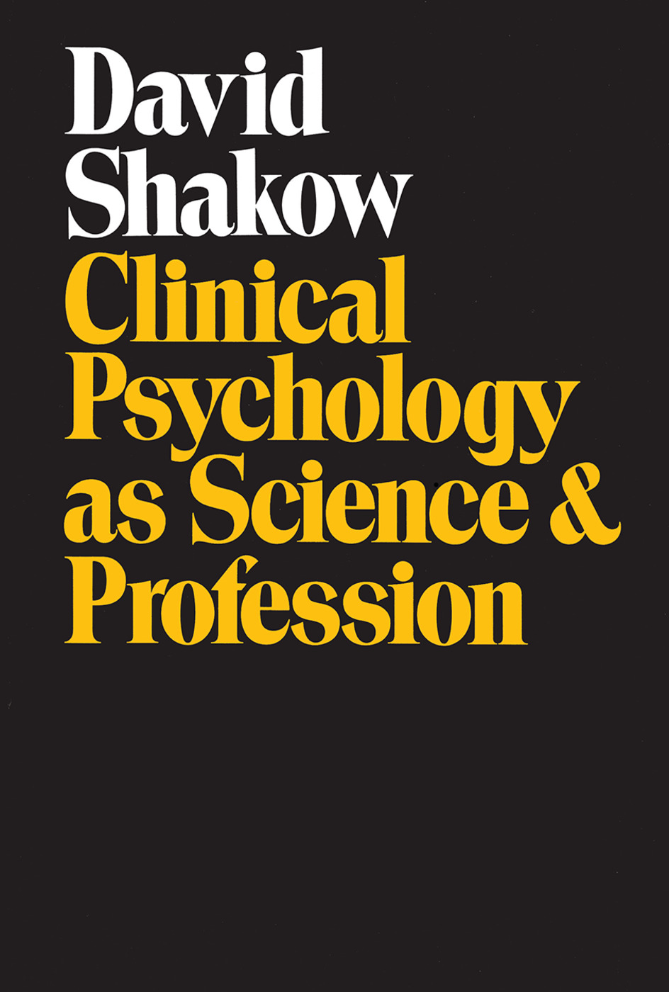 Clinical Psychology as Science and Profession: 1st Edition (Paperback) book cover