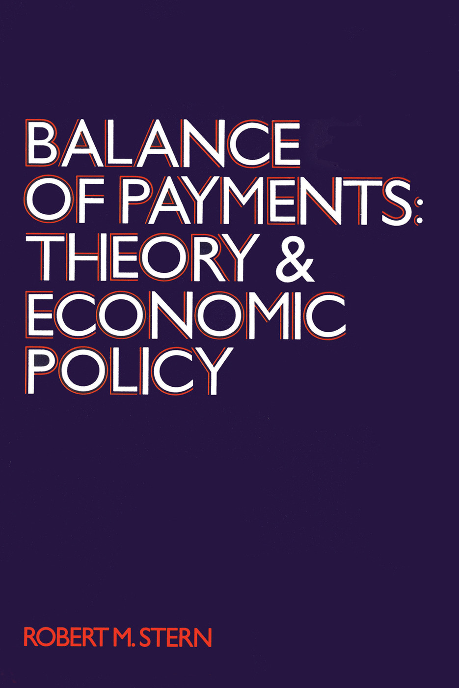 Balance of Payments: Theory and Economic Policy, 1st Edition (Paperback) book cover
