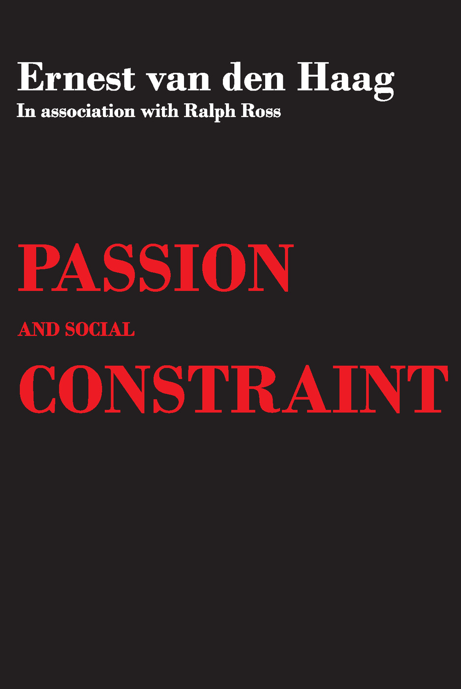 Passion and Social Constraint: 1st Edition (Paperback) book cover