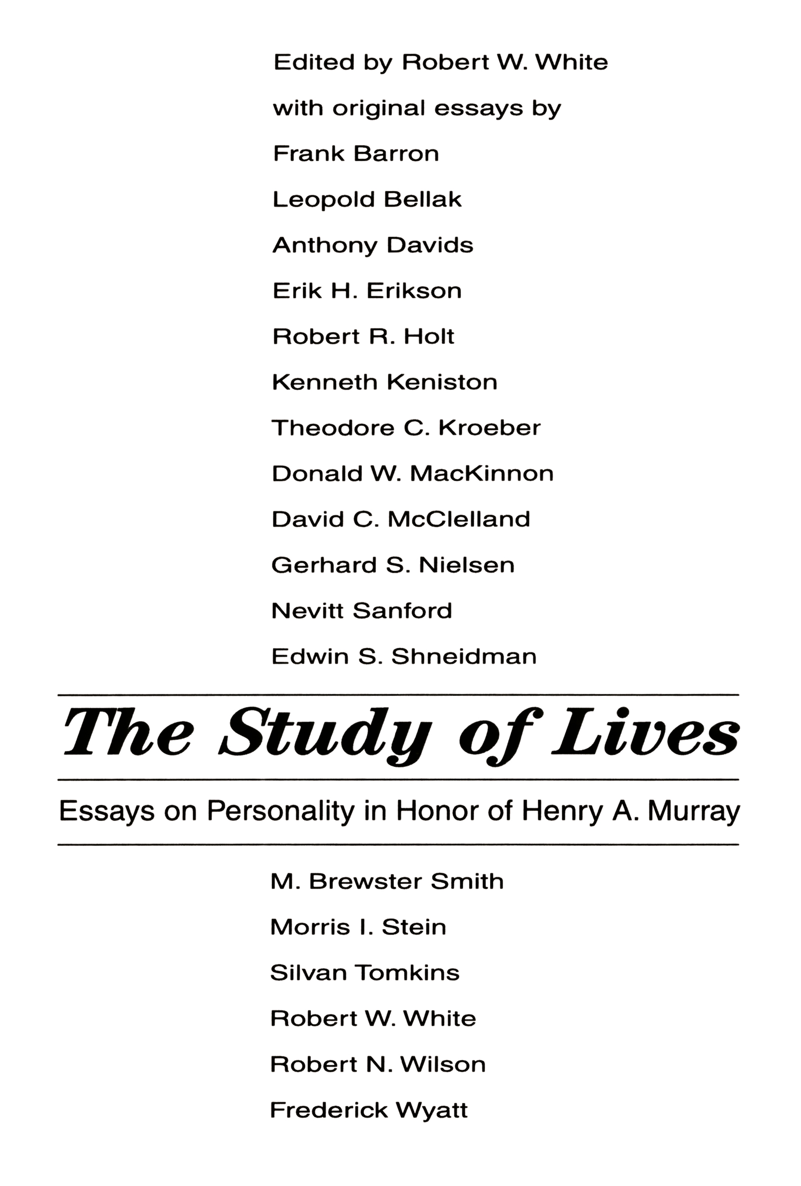The Study of Lives: Essays on Personality in Honor of Henry A. Murray, 1st Edition (Paperback) book cover