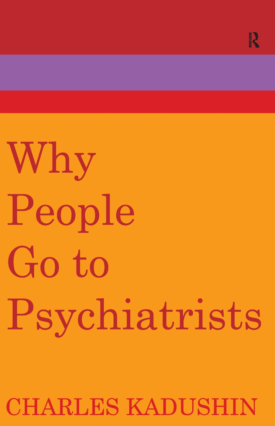 Why People Go to Psychiatrists: 1st Edition (e-Book) book cover