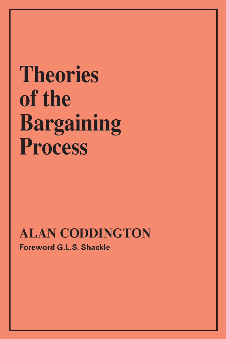 Theories of the Bargaining Process: 1st Edition (Paperback) book cover