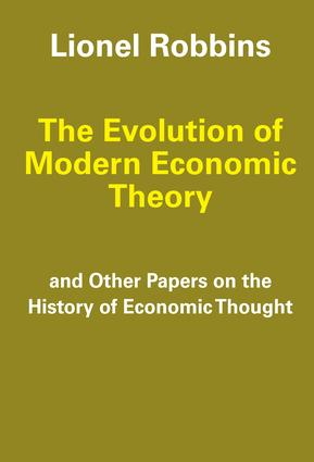 The Evolution of Modern Economic Theory: And Other Papers on the History of Economic Thought, 1st Edition (Paperback) book cover