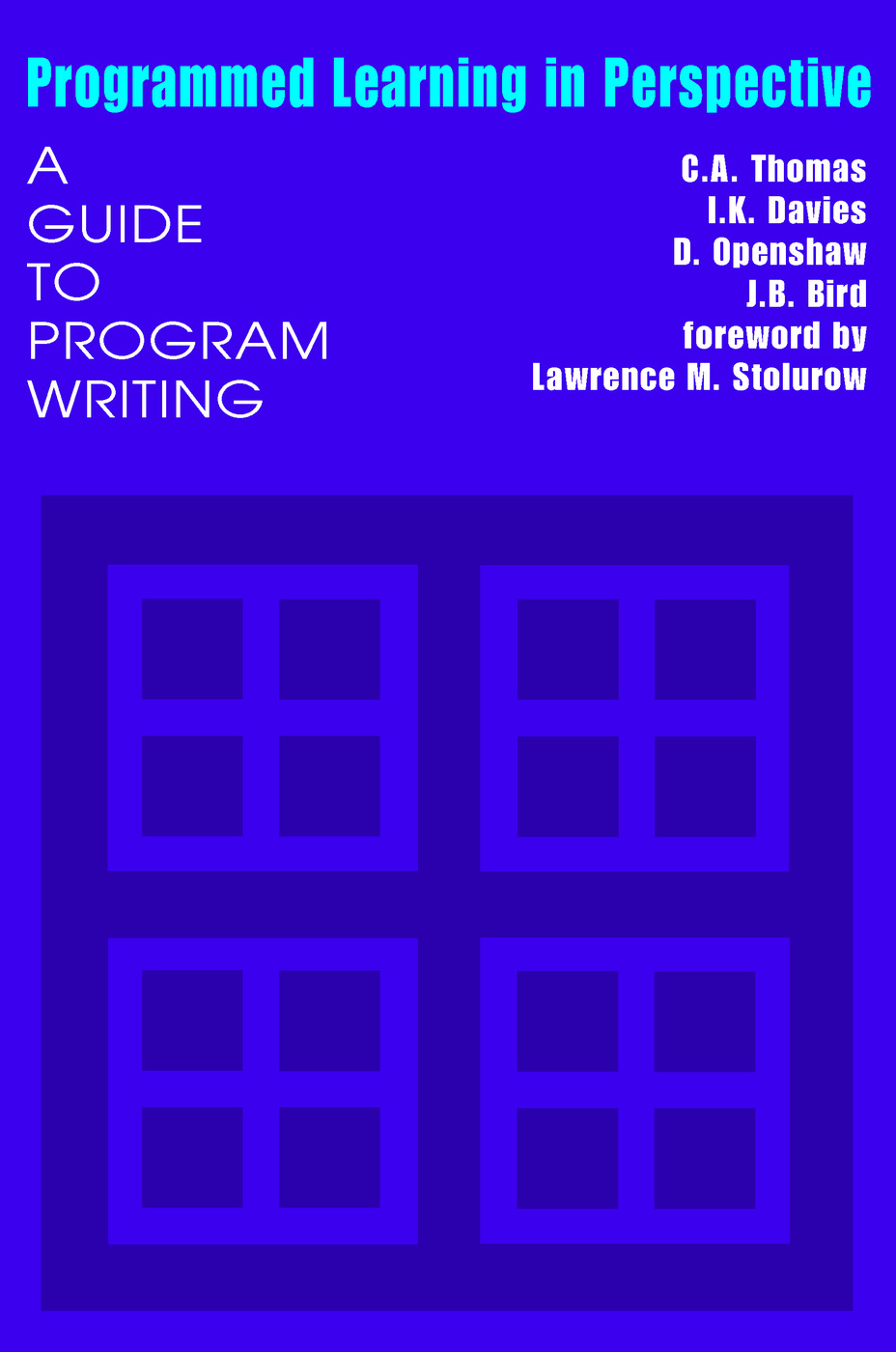 Programmed Learning in Perspective: A Guide to Program Writing, 1st Edition (Paperback) book cover