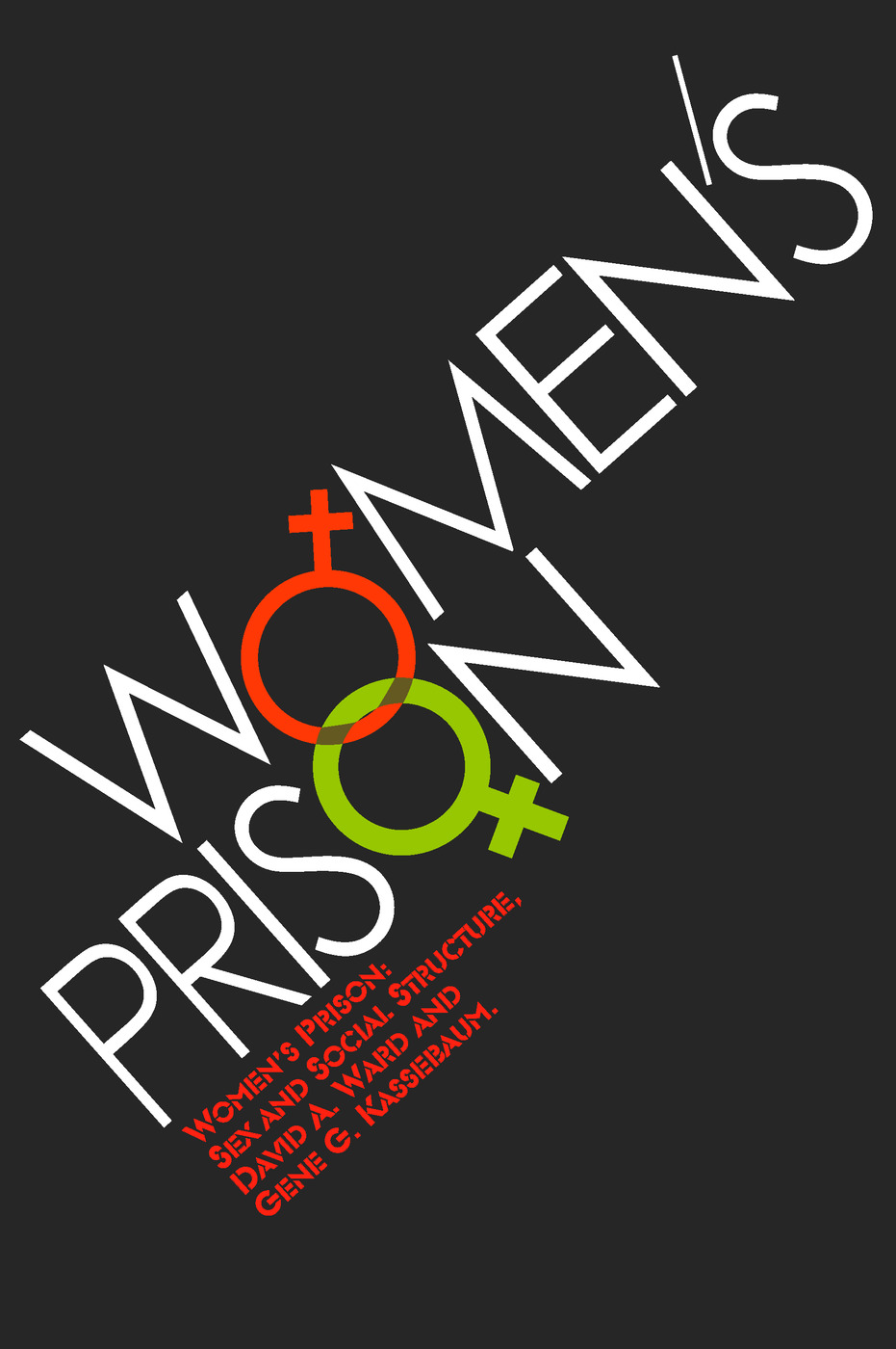 Women's Prison: Sex and Social Structure, 1st Edition (Paperback) book cover