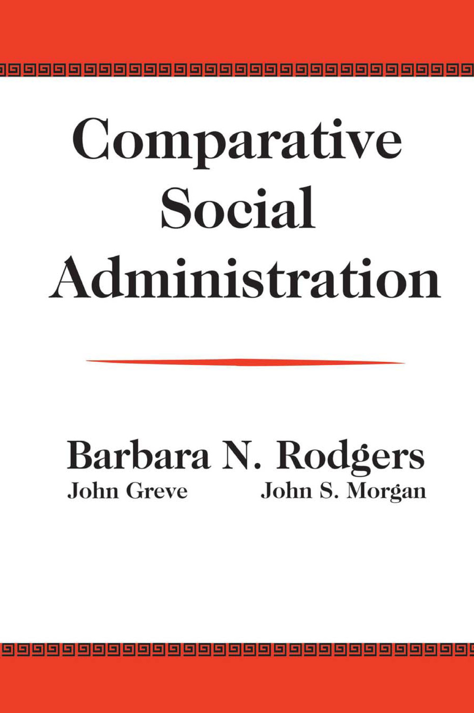 Comparative Social Administration: 1st Edition (Paperback) book cover