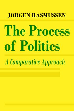 The Process of Politics: A Comparative Approach, 1st Edition (Paperback) book cover