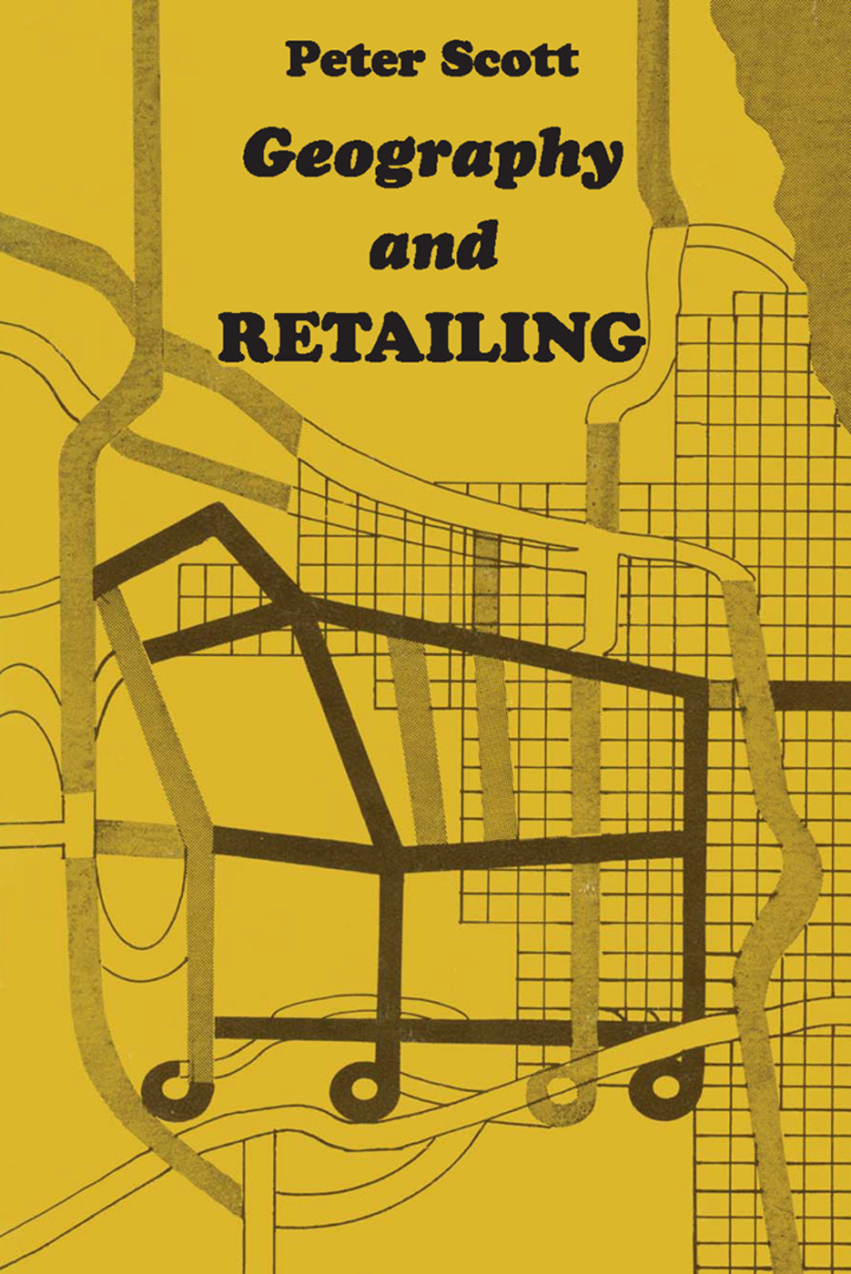 Geography and Retailing: 1st Edition (Paperback) book cover