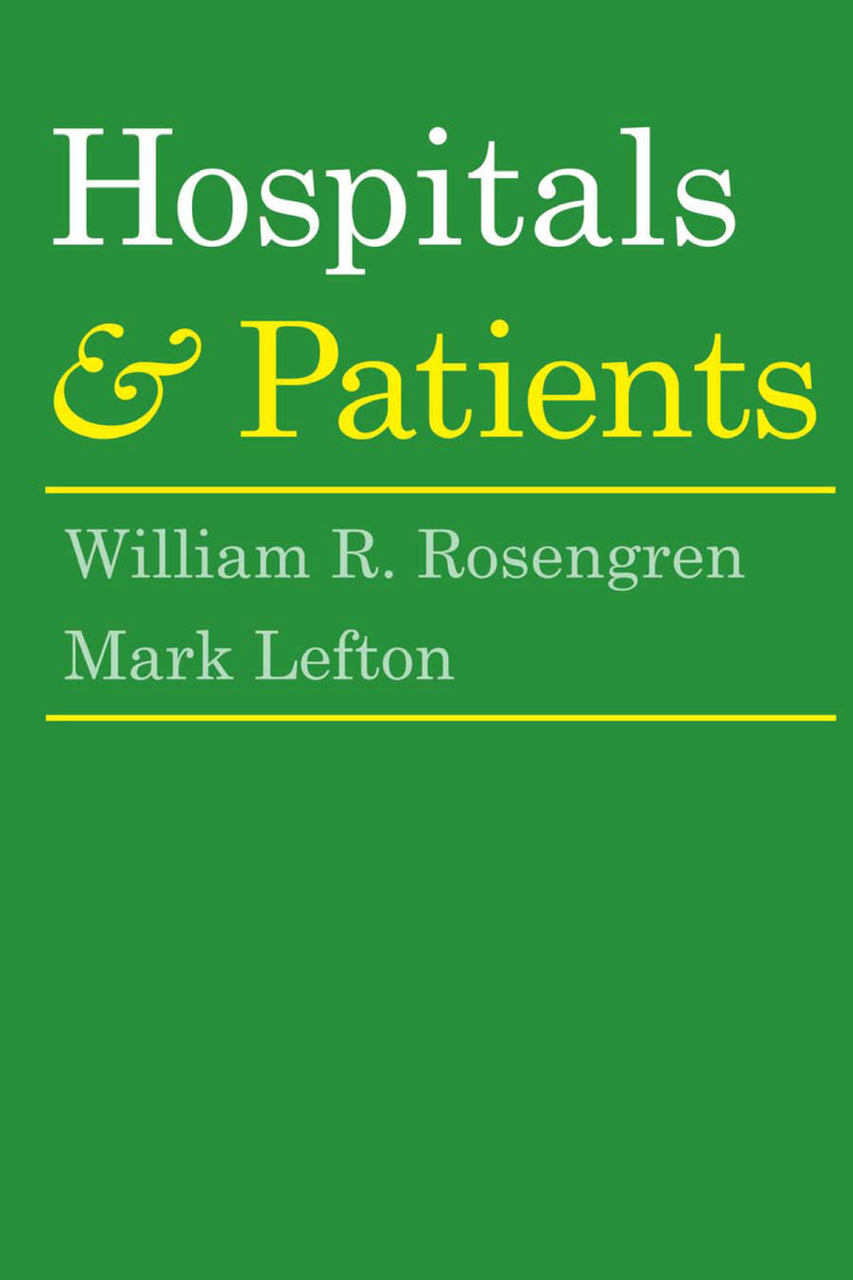 Hospitals and Patients: 1st Edition (Paperback) book cover