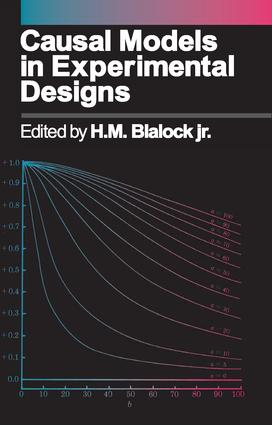 Causal Models in Experimental Designs: 1st Edition (Paperback) book cover