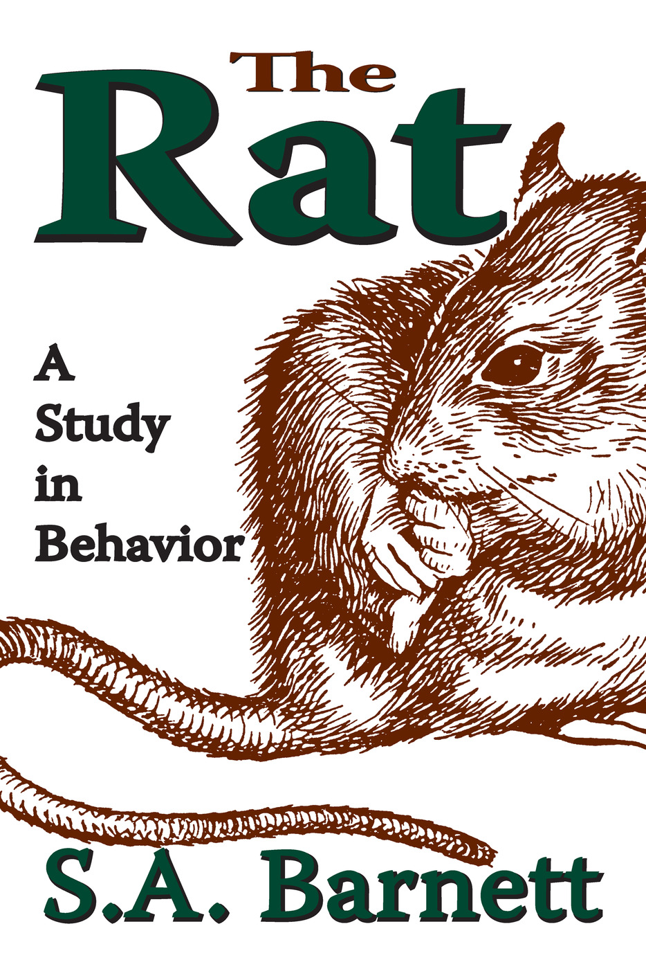 The Rat: A Study in Behavior, 1st Edition (Paperback) book cover
