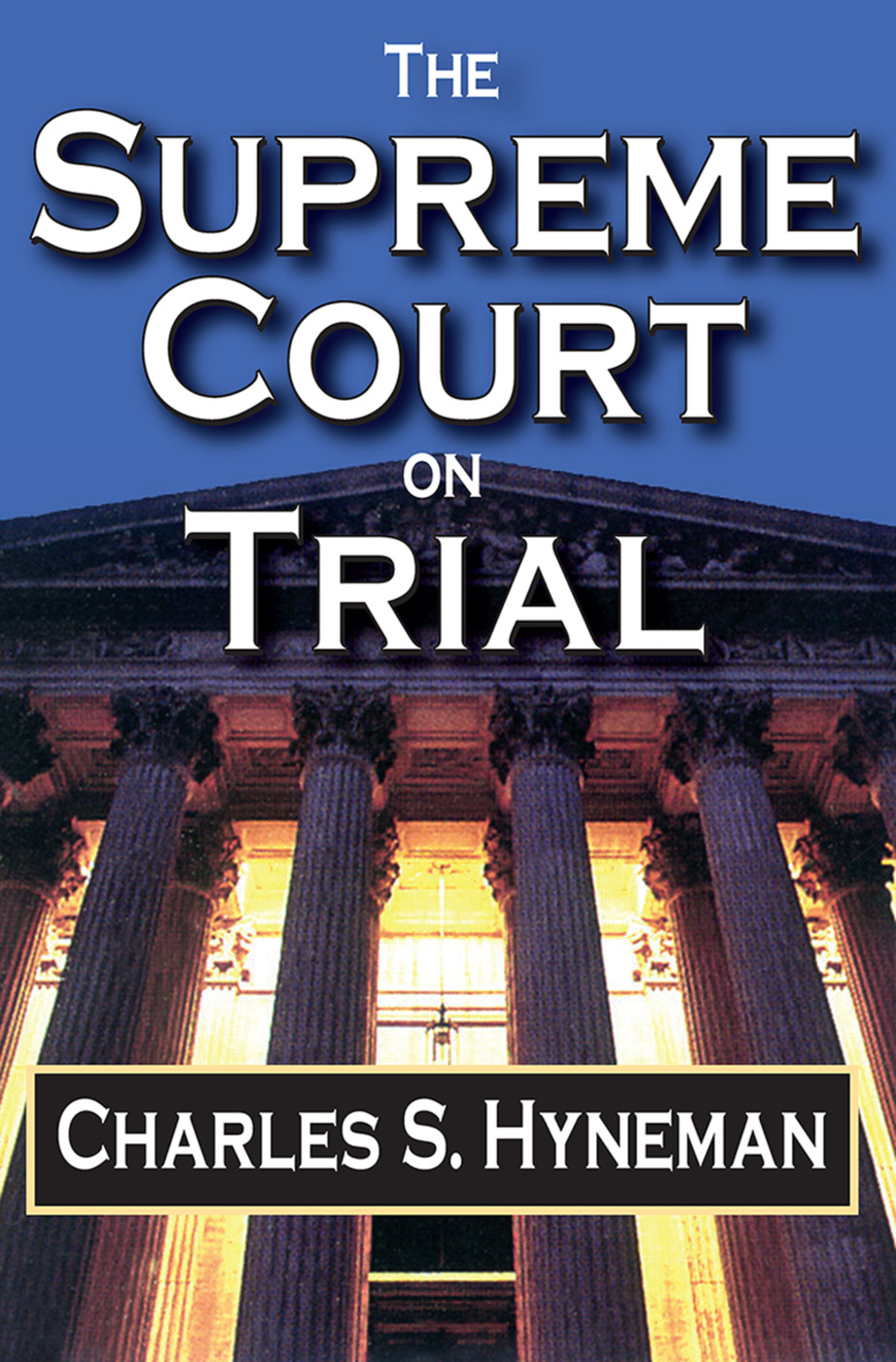 The Supreme Court on Trial: 1st Edition (Paperback) book cover