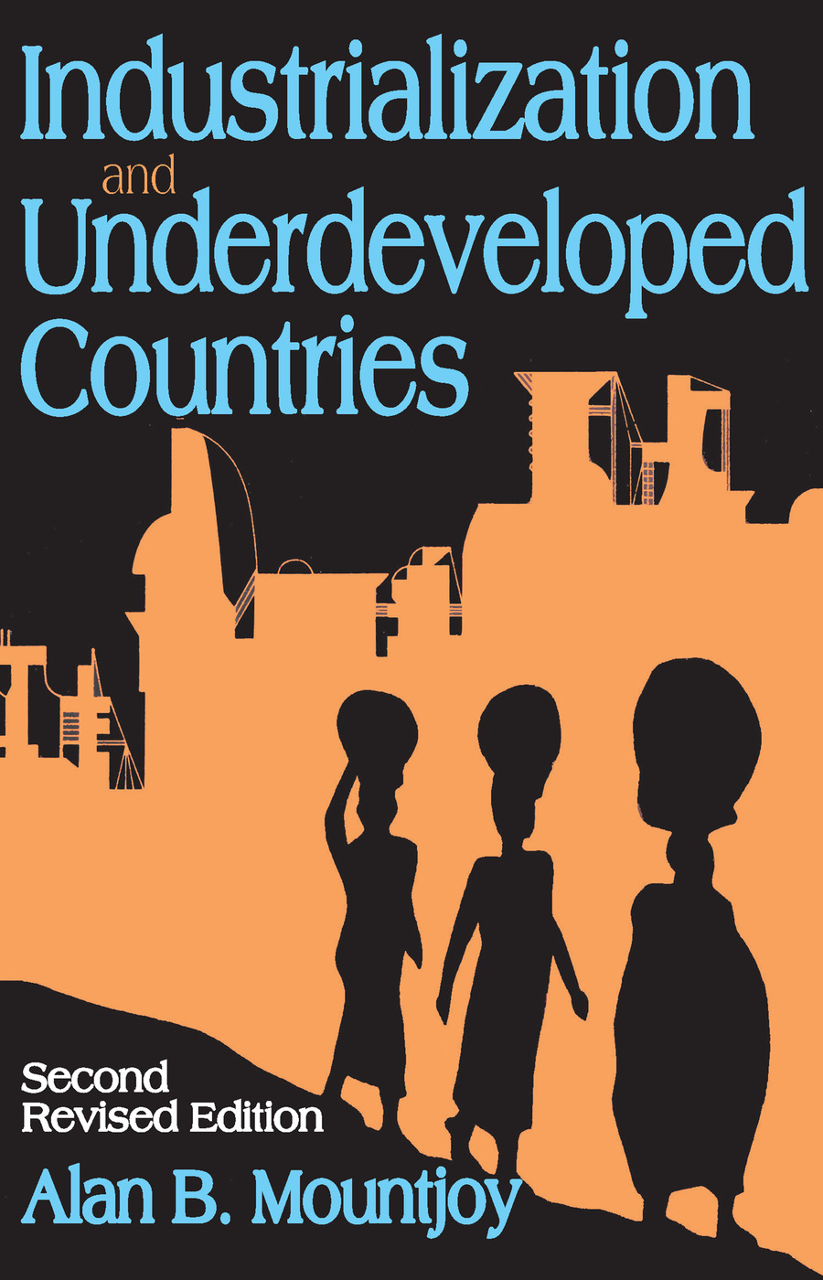 Industrialization and Underdeveloped Countries