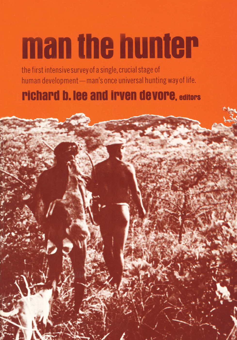 Man the Hunter: 1st Edition (Paperback) book cover