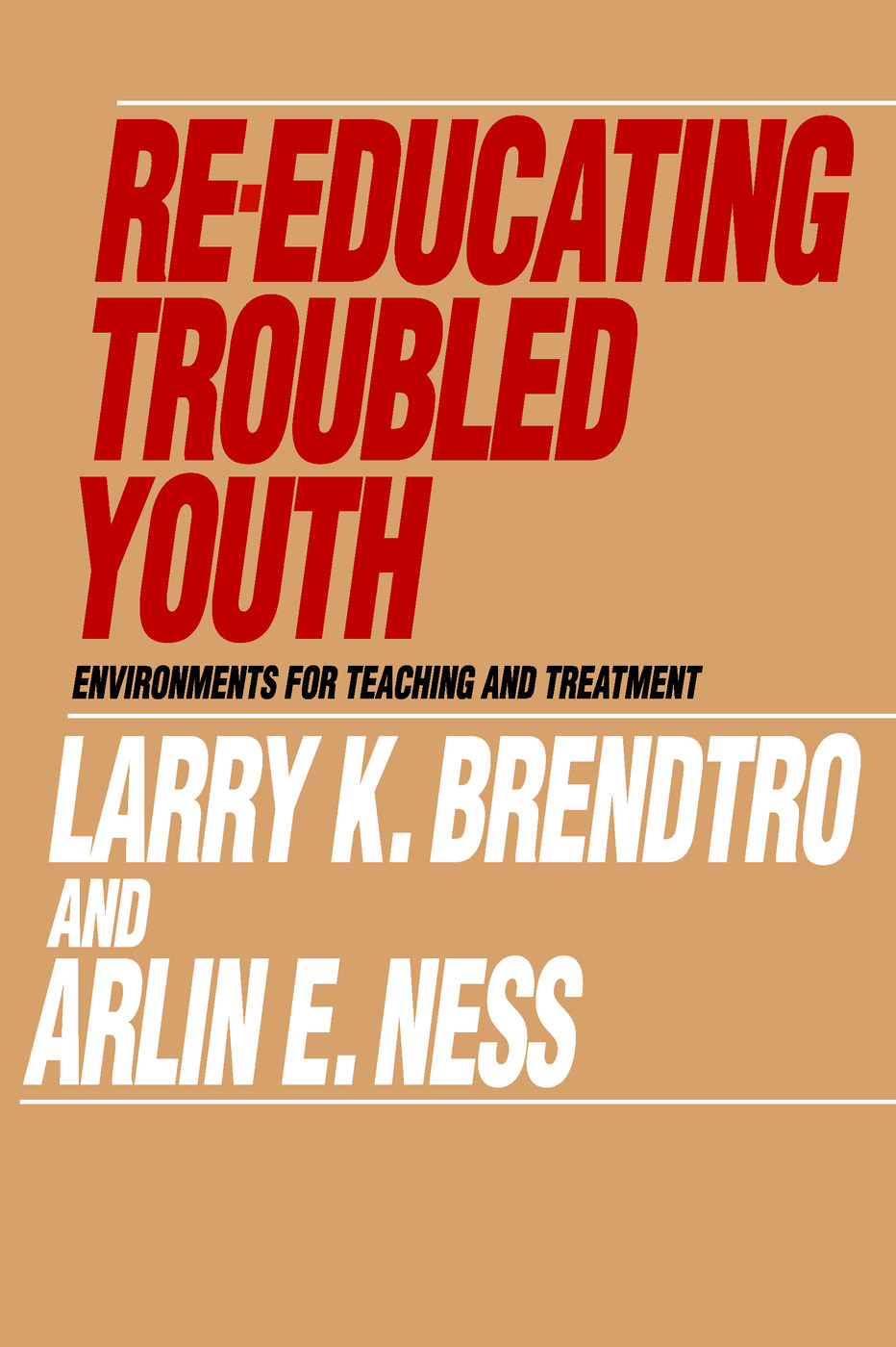 Re-educating Troubled Youth: 1st Edition (Paperback) book cover