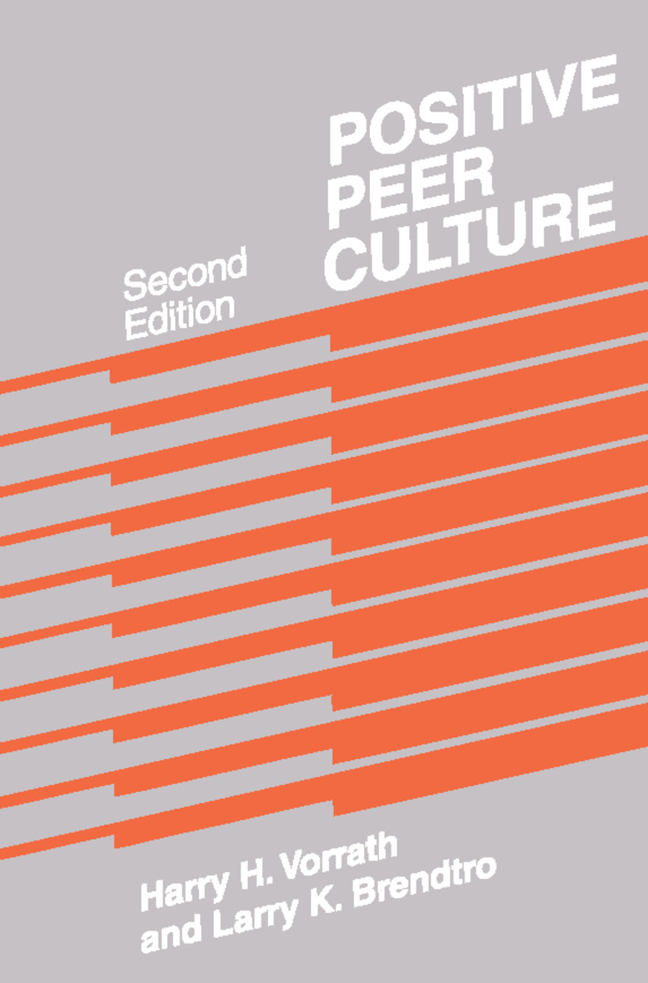 Positive Peer Culture: 2nd Edition (Paperback) book cover