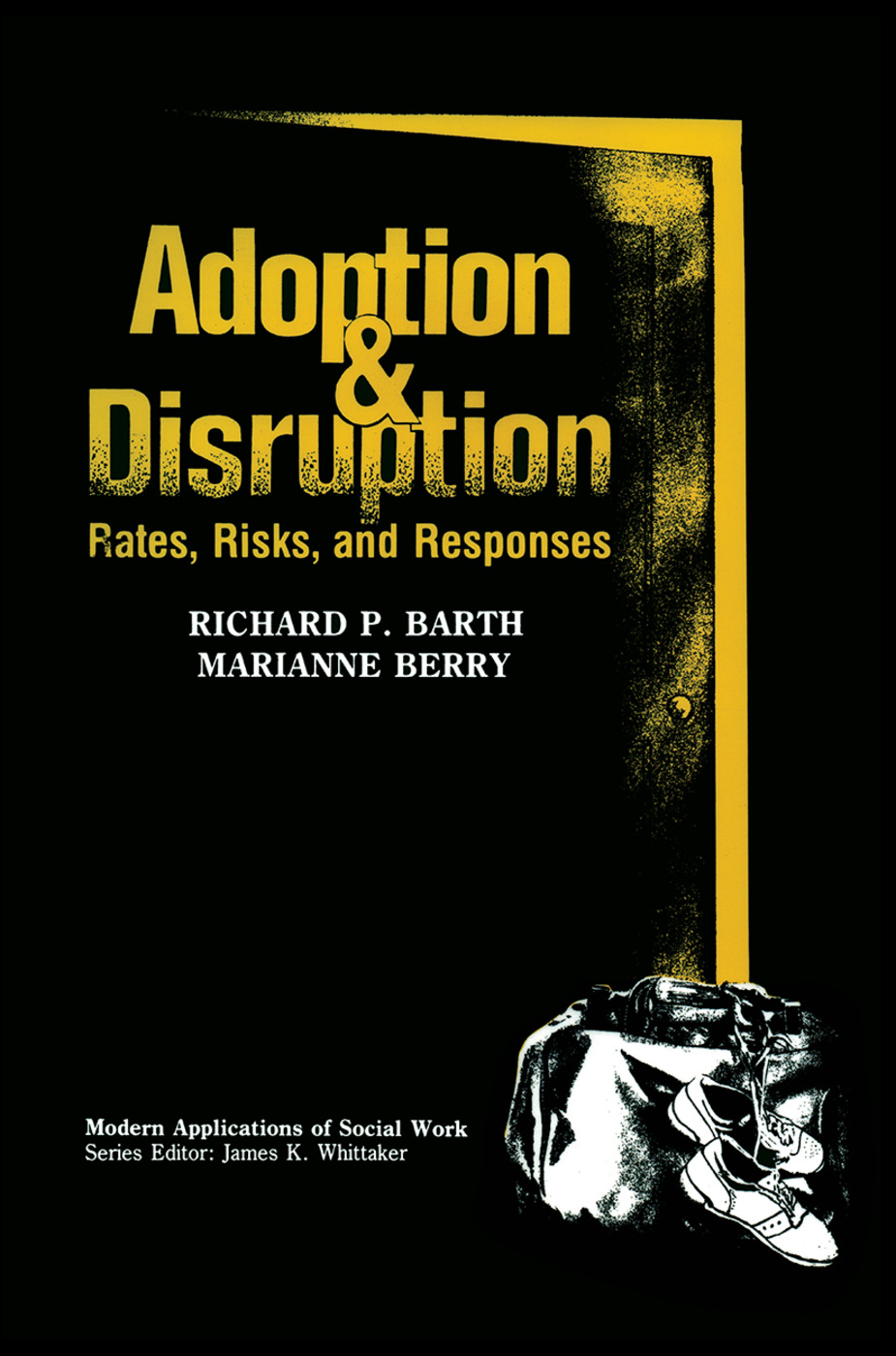 Adoption and Disruption: Rates, Risks, and Responses, 1st Edition (Hardback) book cover