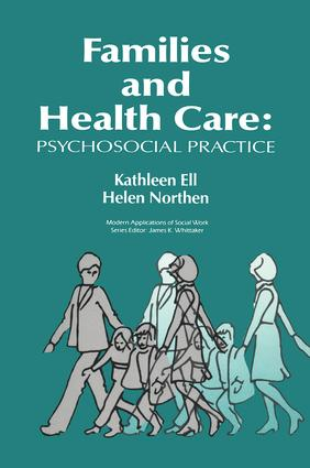 Families and Health Care: Psychosocial Practice, 1st Edition (Paperback) book cover