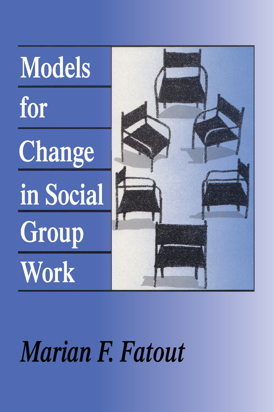 Models for Change in Social Group Work: 1st Edition (Paperback) book cover