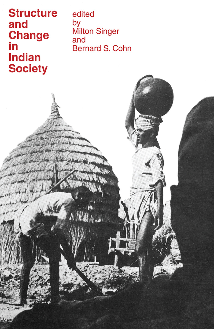 Structure and Change in Indian Society: 1st Edition (Paperback) book cover