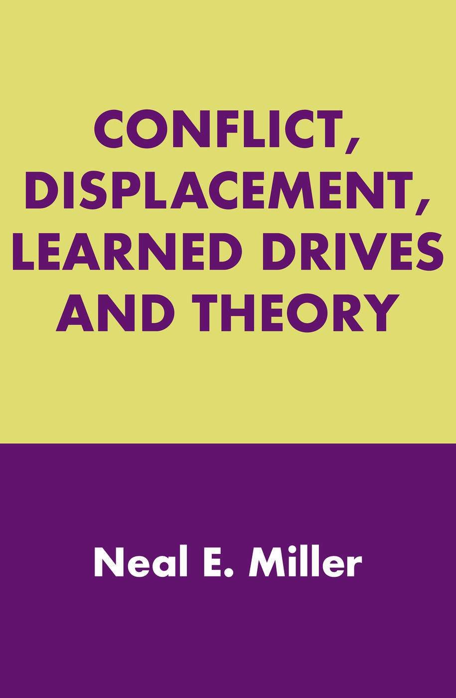 Conflict, Displacement, Learned Drives and Theory: 1st Edition (Paperback) book cover