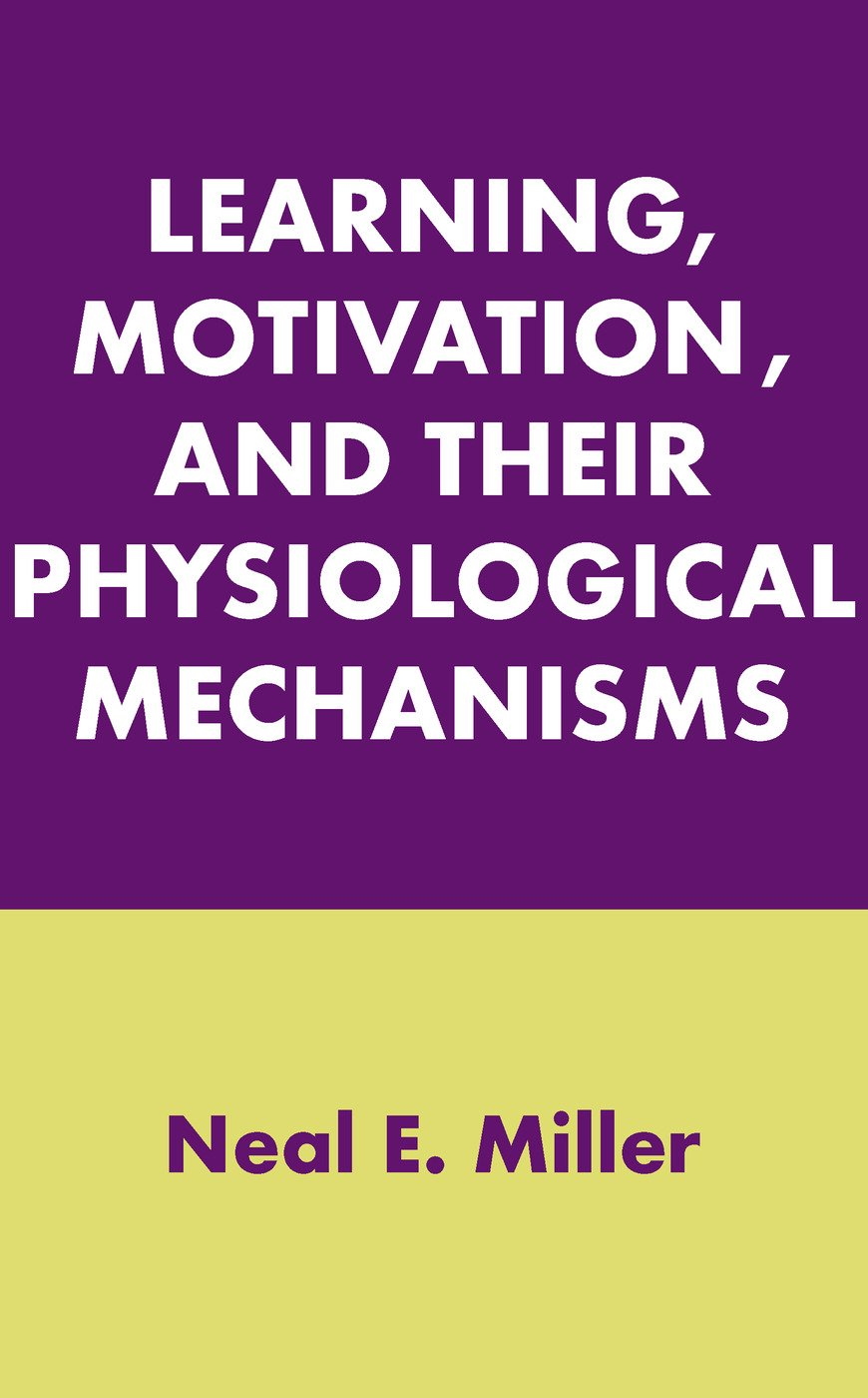 Learning, Motivation, and Their Physiological Mechanisms: 1st Edition (Paperback) book cover