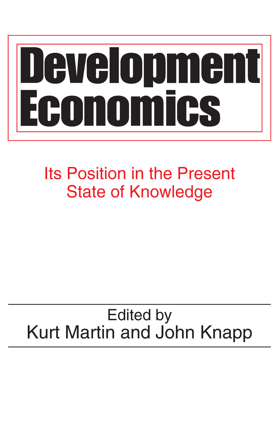 Development Economics: Its Position in the Present State of Knowledge, 1st Edition (Paperback) book cover