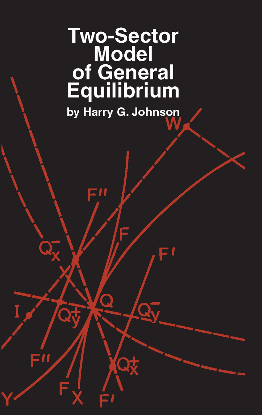 Two-Sector Model of General Equilibrium: 1st Edition (Paperback) book cover