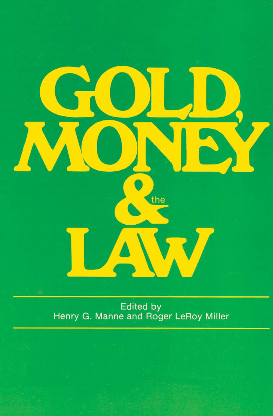Gold, Money and the Law: 1st Edition (Paperback) book cover