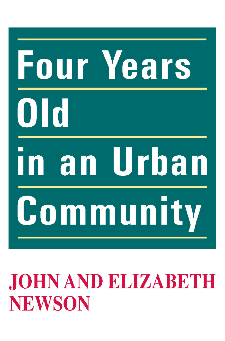 Four Years Old in an Urban Community: 1st Edition (Paperback) book cover