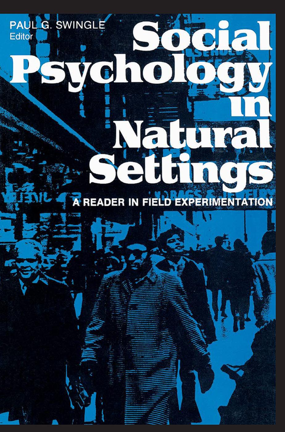 Social Psychology in Natural Settings