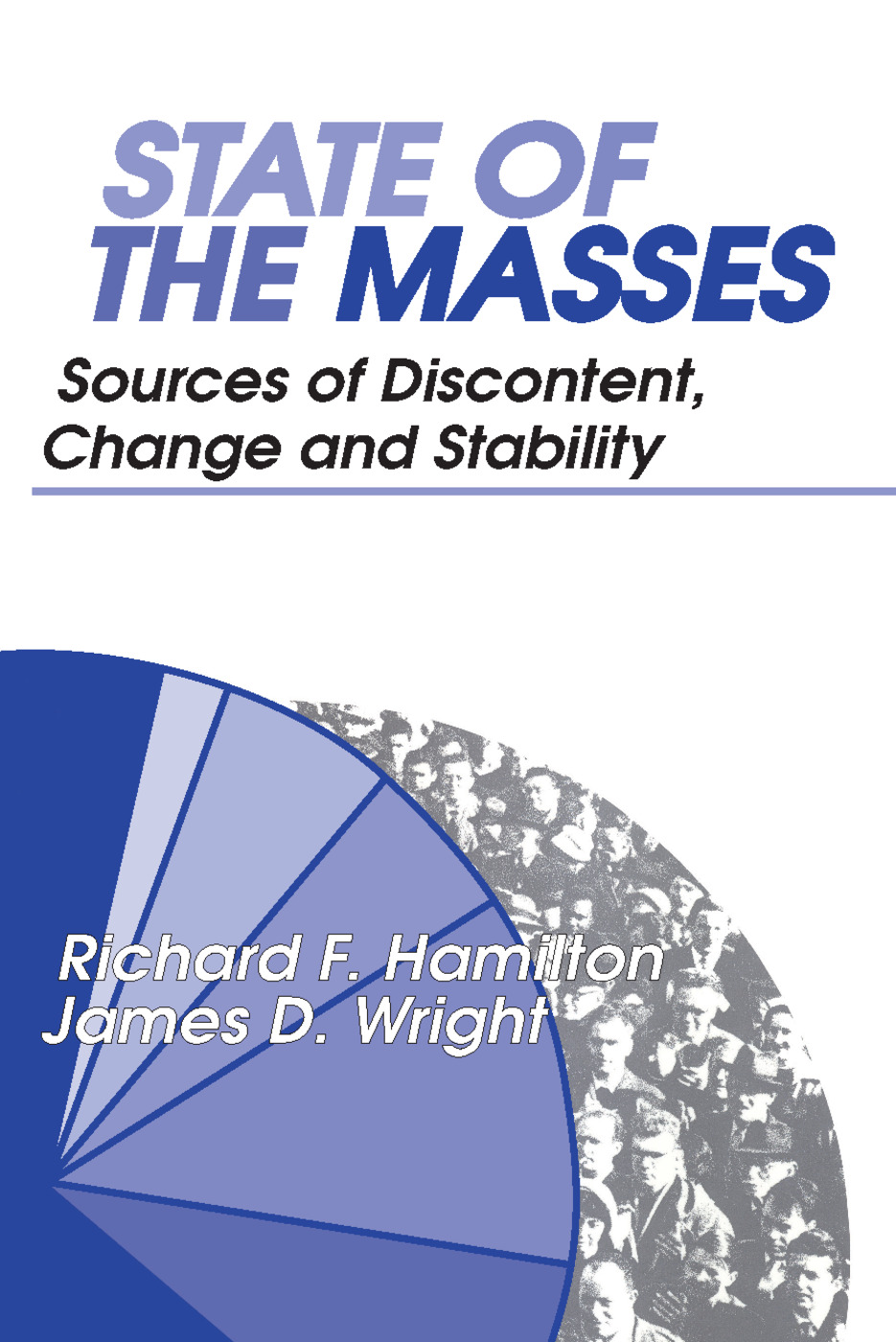 State of the Masses: Sources of Discontent, Change and Stability, 1st Edition (Paperback) book cover